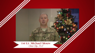 Military Greeting: 1st Lt. Michael Mouw