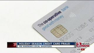 Omaha FBI warns shoppers about credit card...